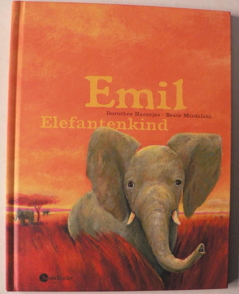 Haentjes, Dorothee/Mizdalski, Beate Emil Elefantenkind 2. Auflage