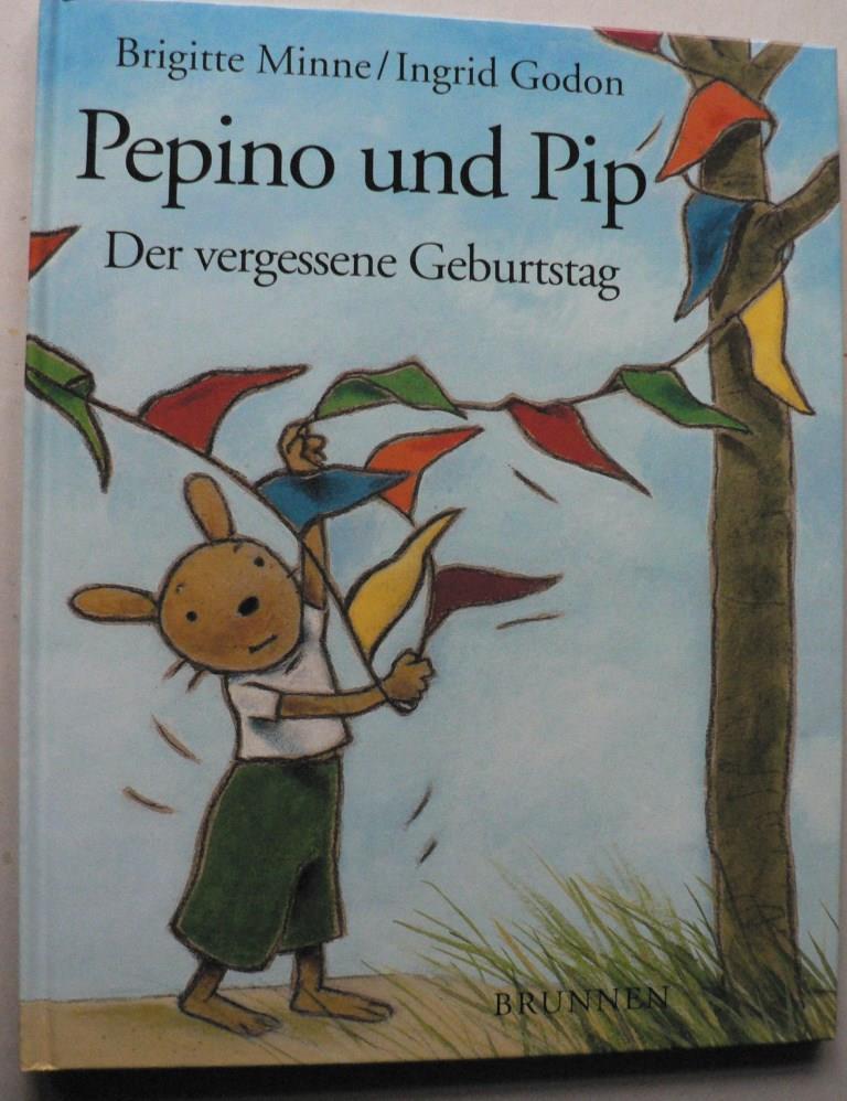 Pepino und Pip. Der vergessene Geburtstag