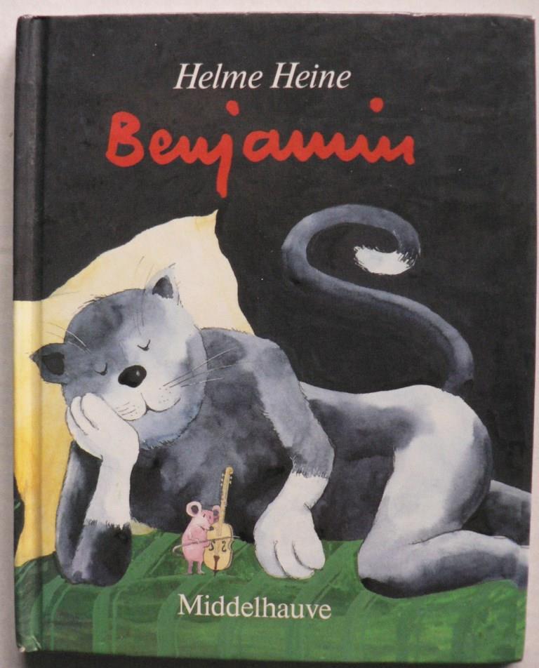 Heine, Helme Benjamins Heldentat und andere Geschichten / Benjamin oder die Heldentat 1.-20.Tausend