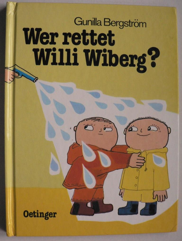 Bergström, Gunilla Wer rettet Willi Wiberg?