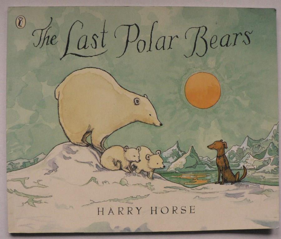 The Last Polar Bears 4. Auflage