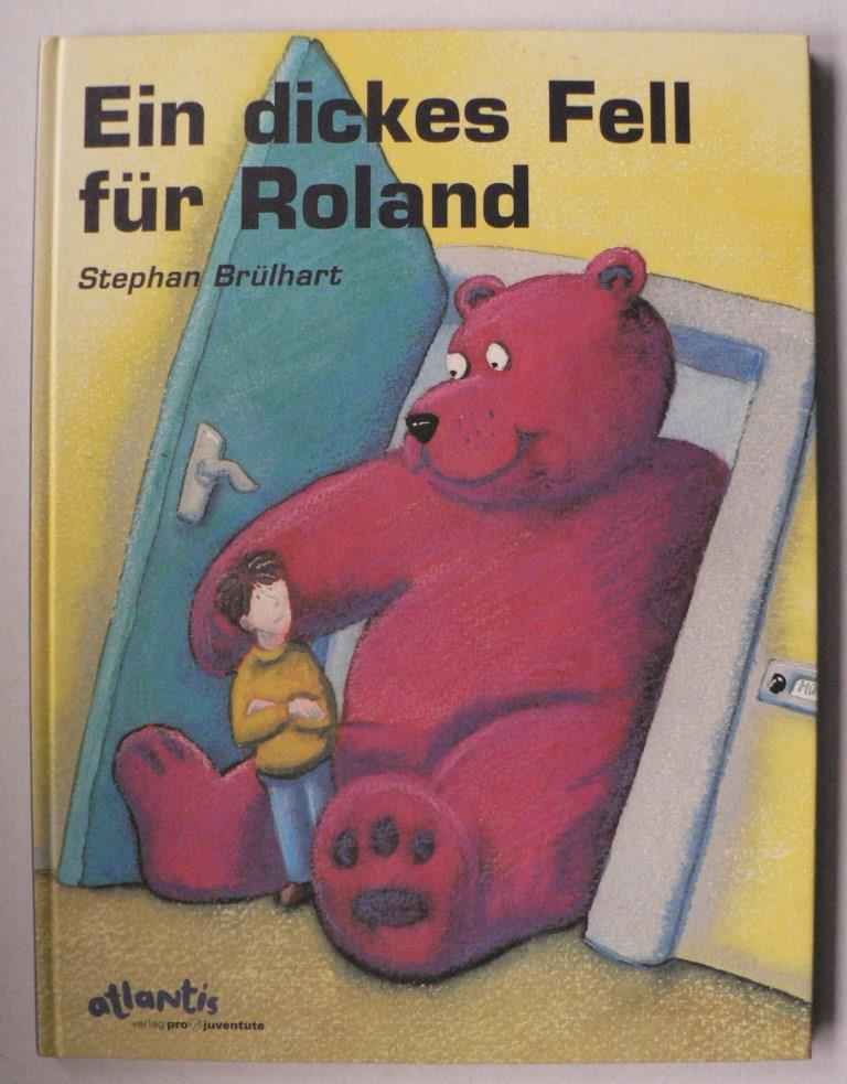 Ein dickes Fell für Roland 1. Auflage