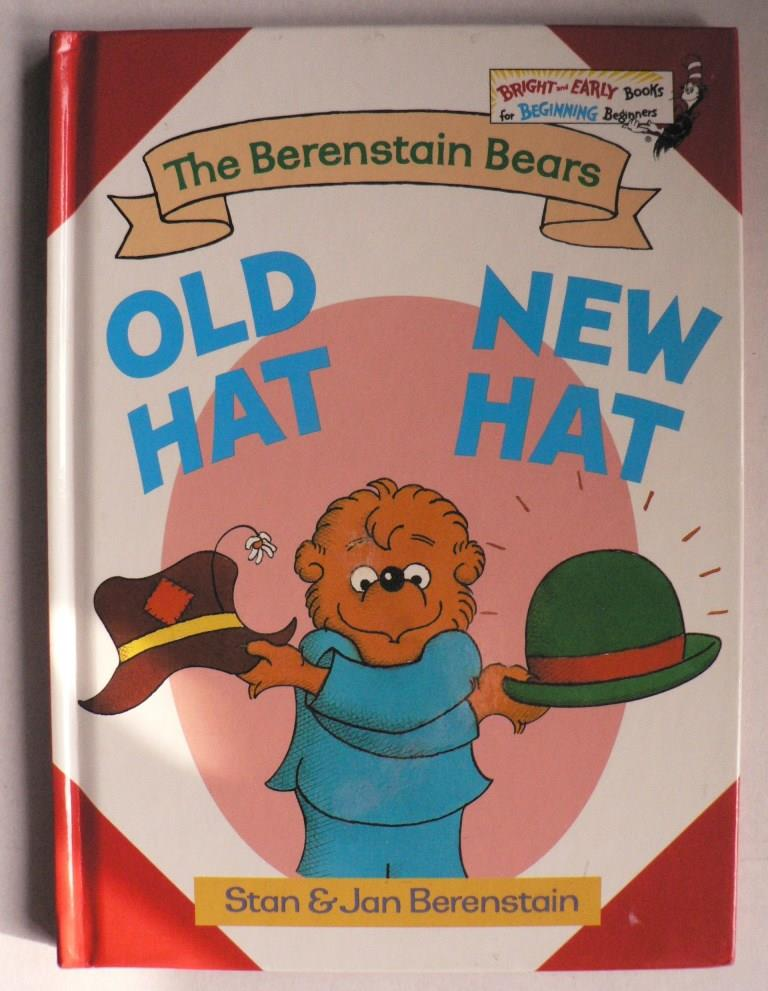 The Berenstain Bears: Old Hat - New Hat 48. Auflage