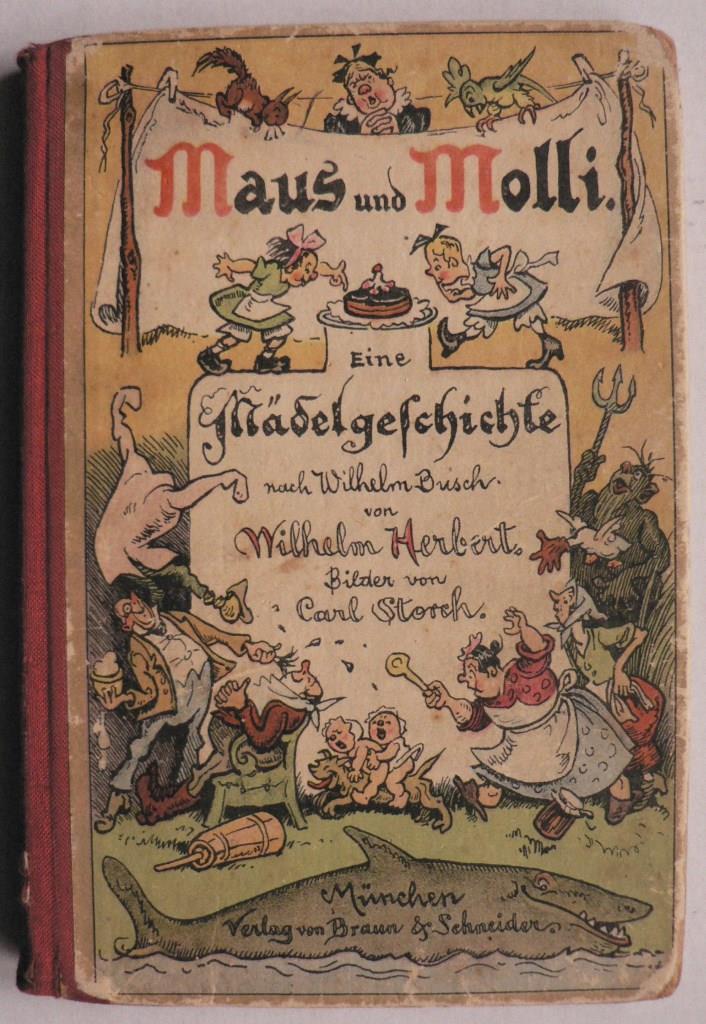 Maus und Molli. Eine Mädelgeschichte nach Wilhelm Busch 7. Auflage