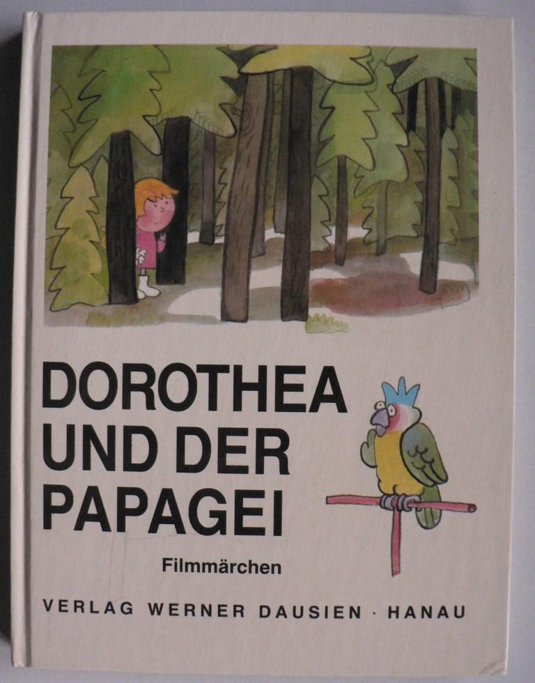 Dorothea und der Papagei. Filmmärchen