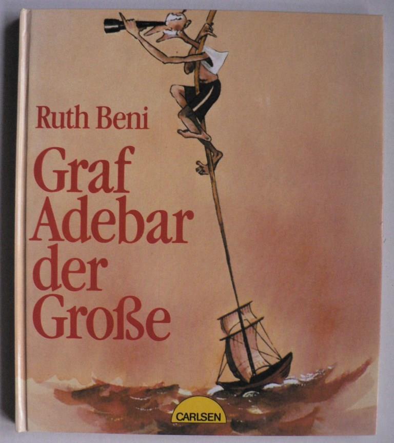 Graf Adebar, der Große 1. Auflage