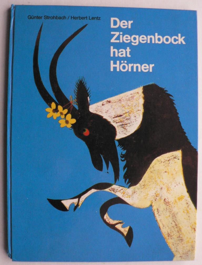 Der Ziegenbock hat Hörner - Ein Tierbilderbuch mit Reimen