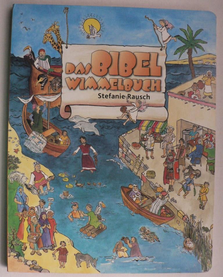 Rausch, Stefanie/Wergin, Martina Das Bibel-Wimmelbuch