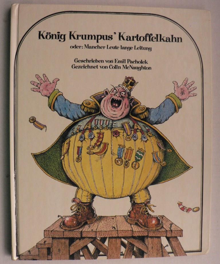 König Krumpus` Kartoffelkahn oder Mancher Leute lange Leitung