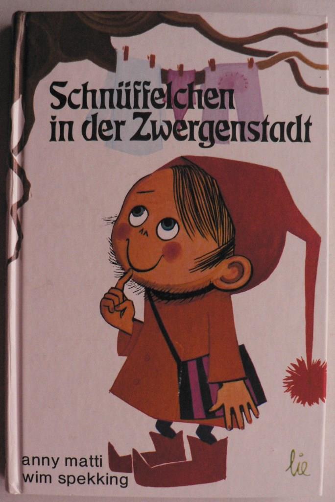 Schnüffelchen in der Zwergenstadt 4. Auflage