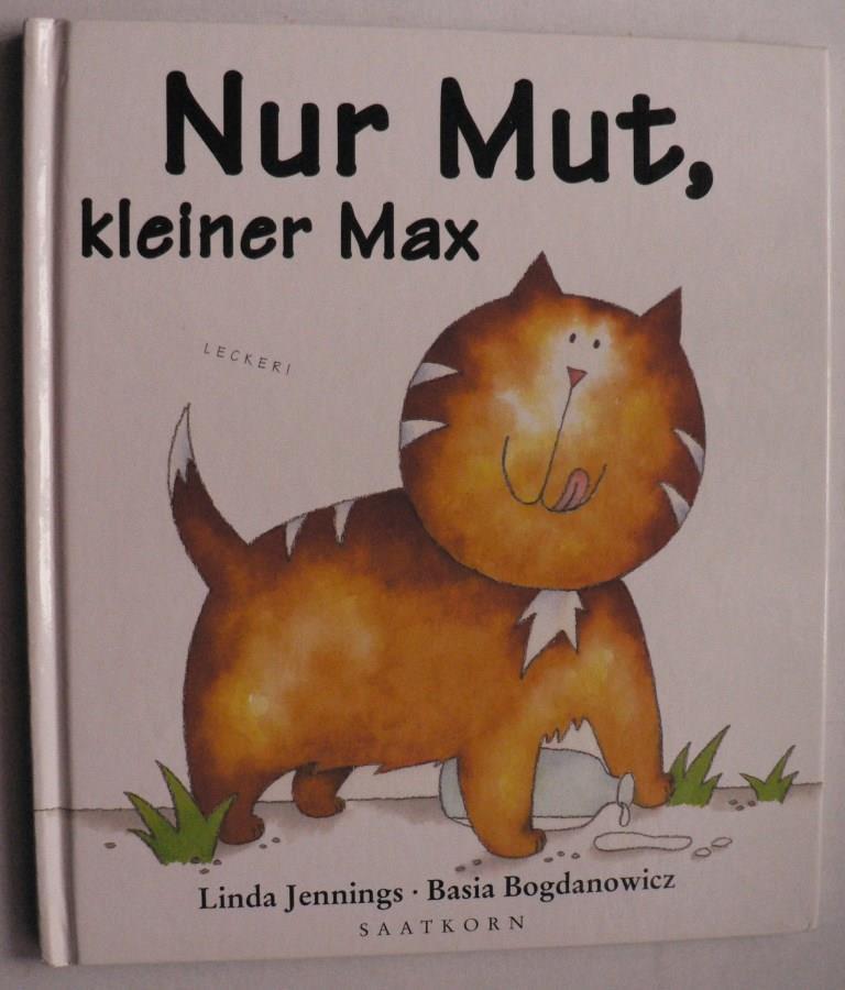 Nur Mut, kleiner Max