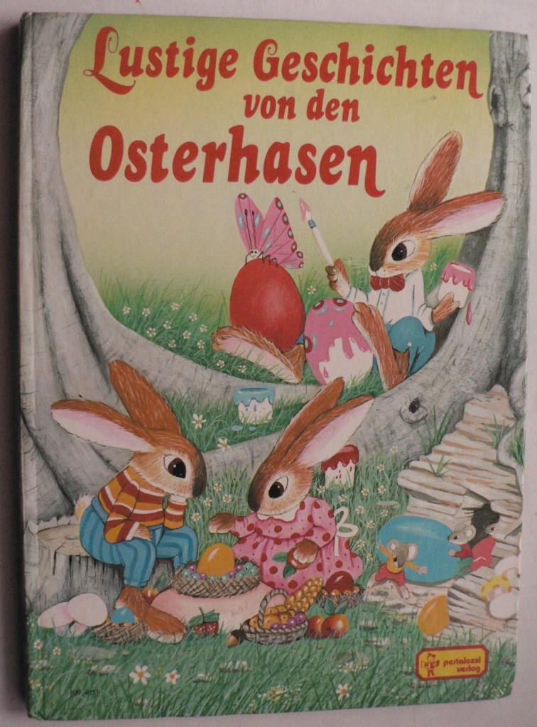 Lustige Geschichten von den Osterhasen