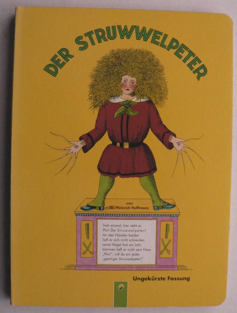 Der Struwwelpeter - Ungekürzte Fassung