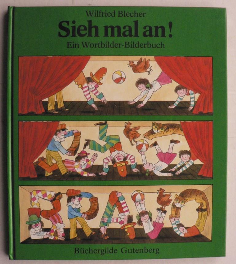 Sieh mal an! Ein Wortbilder-Bilderbuch