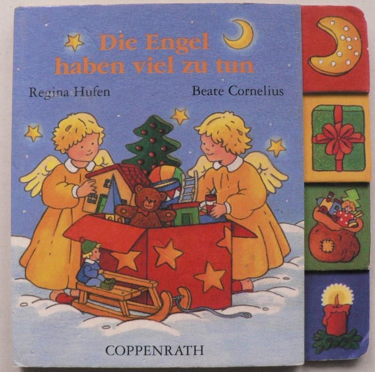 Cornelius, Beate/Hufen, Regina Die Engel haben viel zu tun