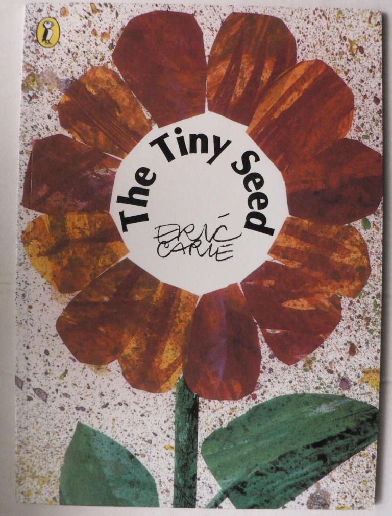 Eric Carle The Tiny Seed (Englisch) 2. Auflage
