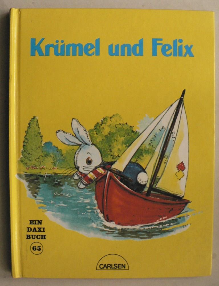 Krümel und Felix. Ein DAXI-Buch Nr. 65 1. Auflage
