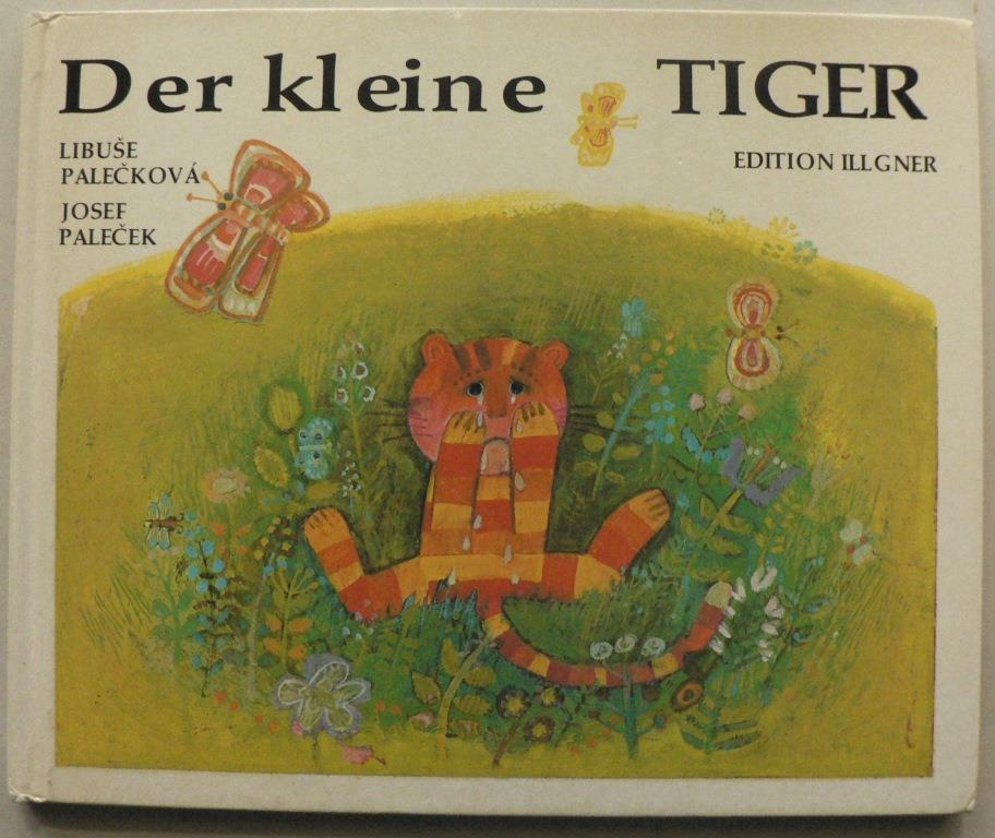 Josef Palecek/Libuse Palecková Der kleine Tiger