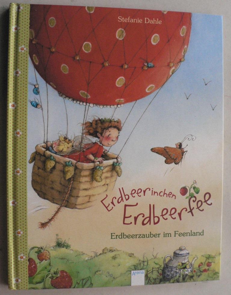 Erdbeerinchen Erdbeerfee. Erdbeerzauber im Feenland 2. Auflage