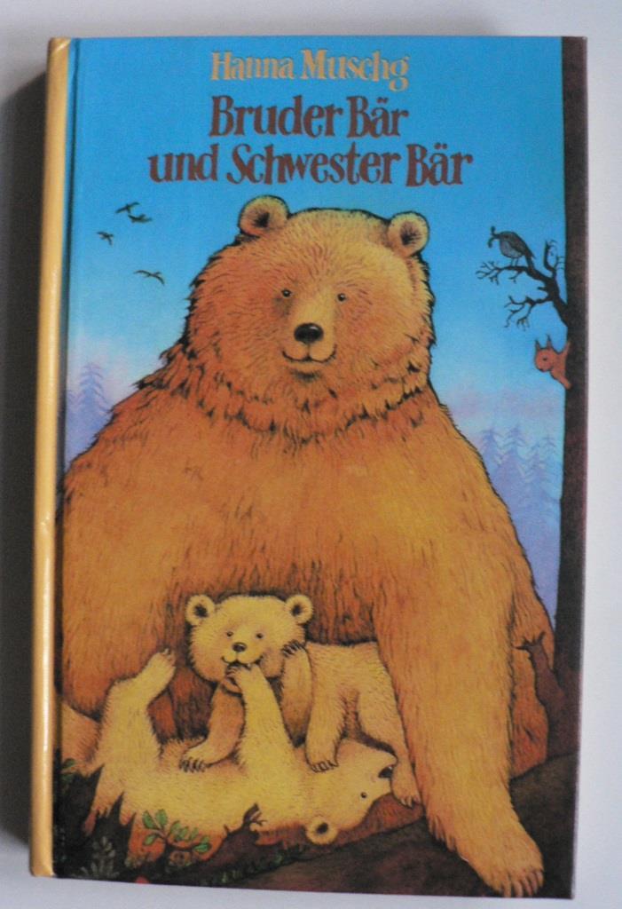 Hanna Muschg/Bhend-Zaugg, Käthi (Illustr.) Bruder Bär und Schwester Bär Lizenzausgabe Benziger Verlag