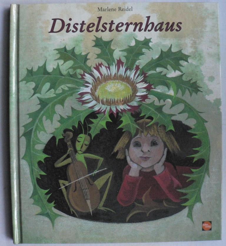 Reidel, Marlene Distelsternhaus. 12 Monatsbilder mit Versen