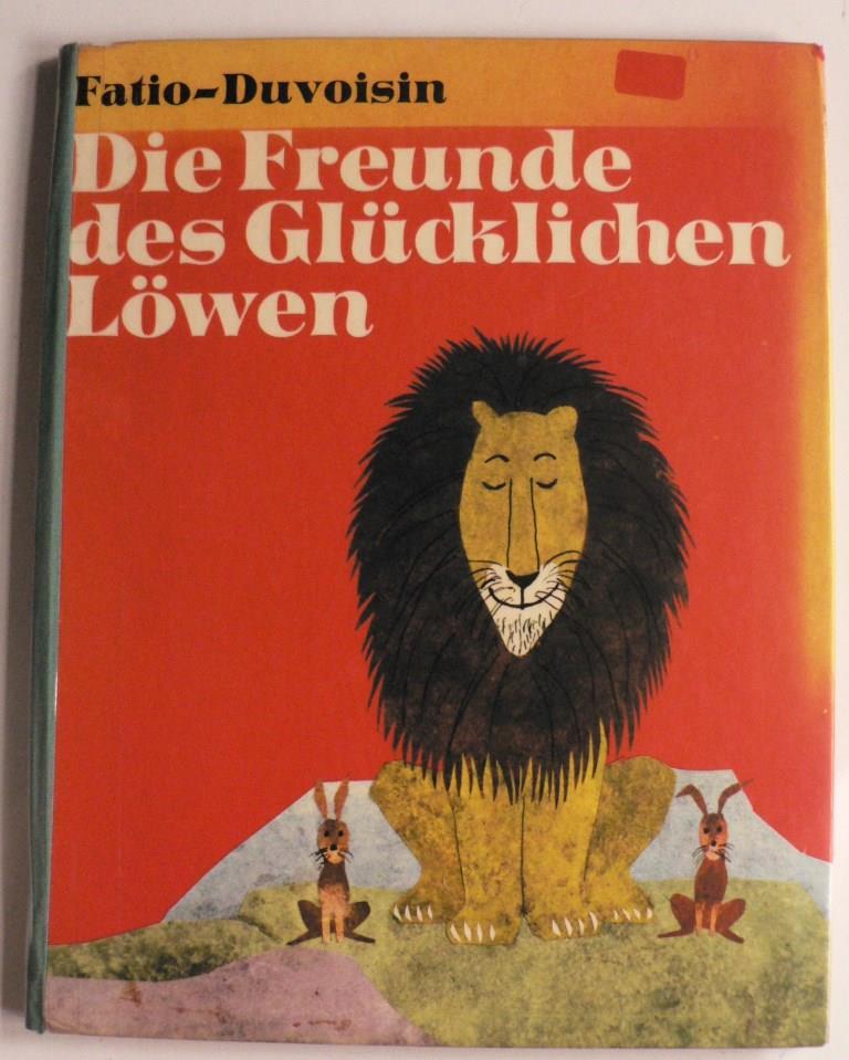 Die Freunde des glücklichen Löwen