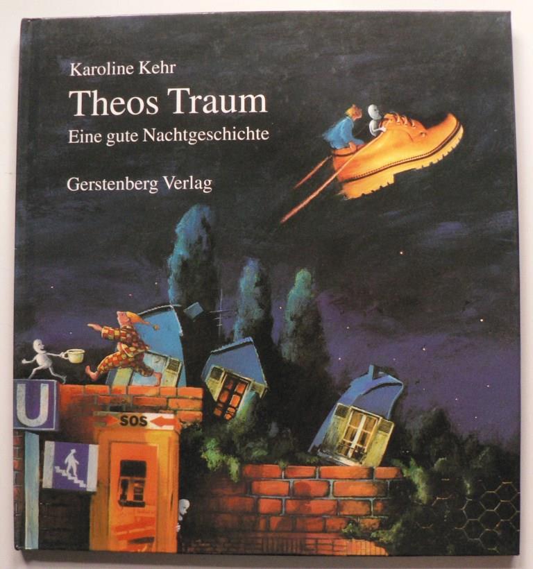 Theos Traum. Eine gute Nachtgeschichte 2. Auflage