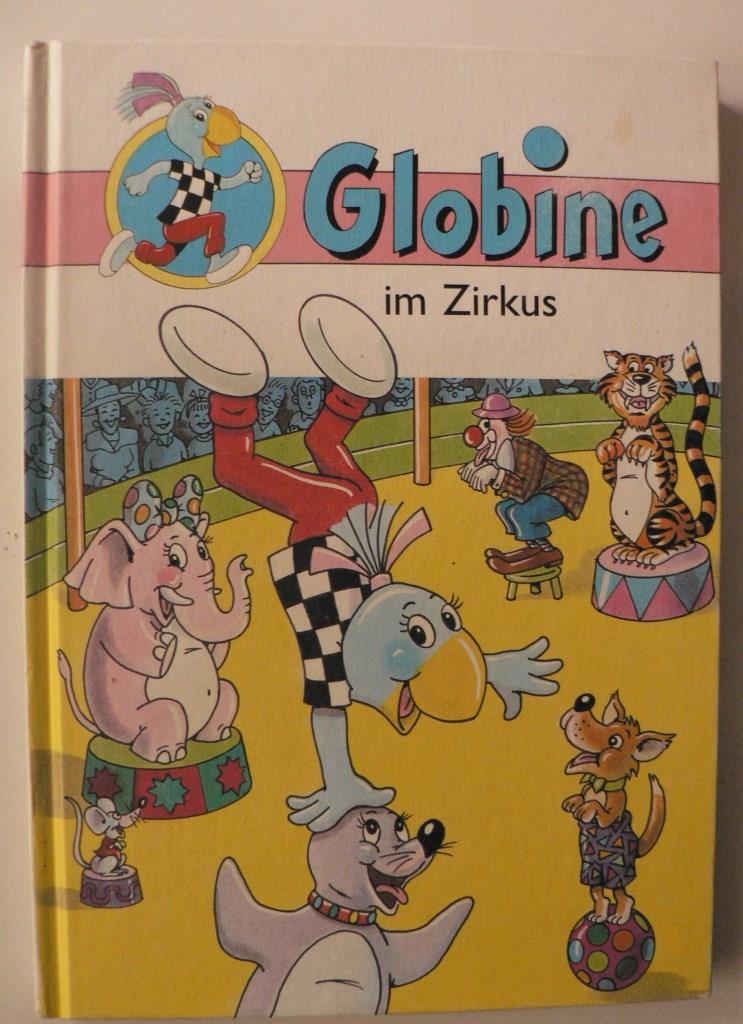 Globine im Zirkus (Band 4) 1. Auflage/1.-40.Tausend