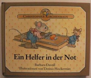 Christopher Kirchenmaus: Ein Helfer in der Not 1. Auflage