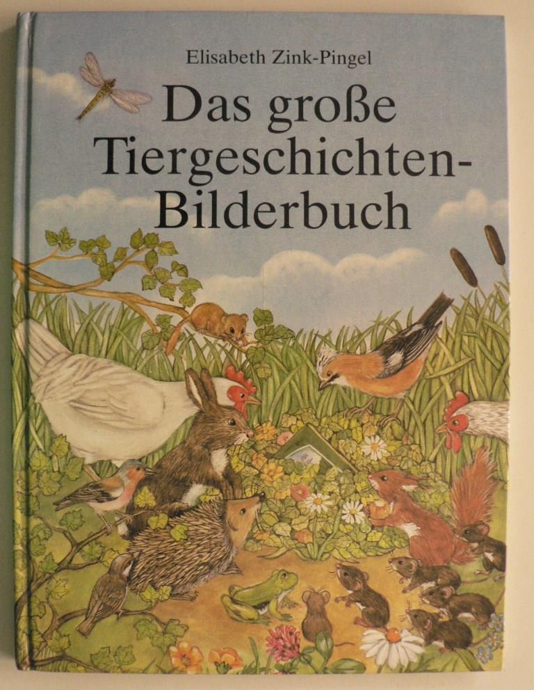 Das große Tiergeschichten-Bilderbuch