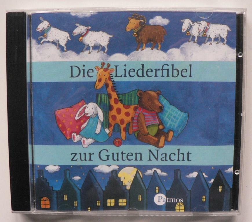 Die Liederfibel zur Guten Nacht (Audio-CD)