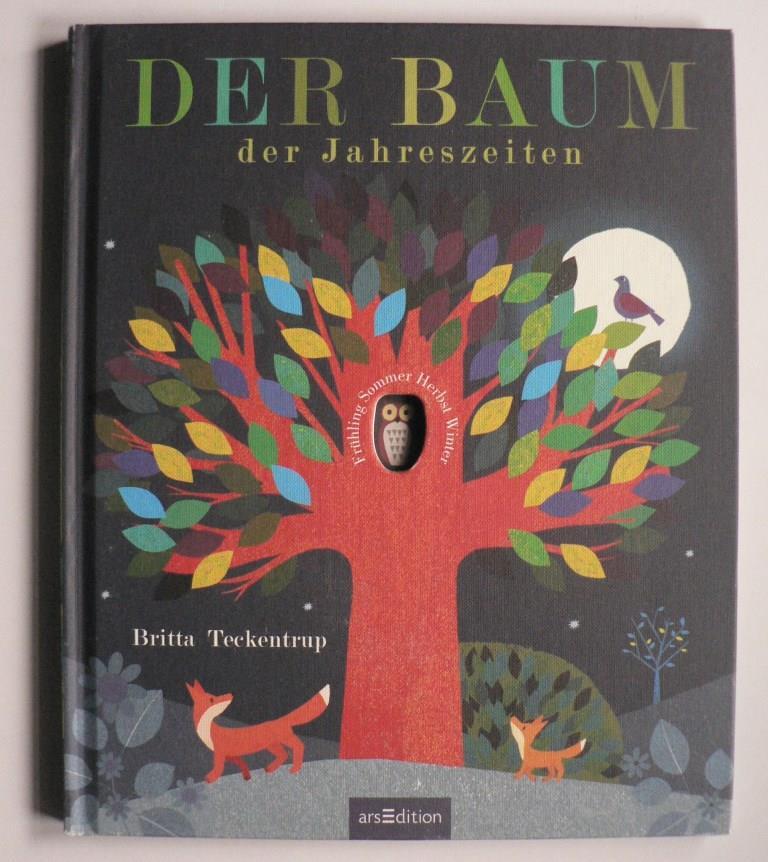 Britta Teckentrup (Illustr.)/Patricia Hegarty (Text)/Maria Höck (Übersetz.) Der Baum der Jahreszeiten