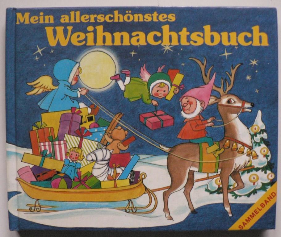 Mein allerschönstes Weihnachtsbuch (Sammelband)
