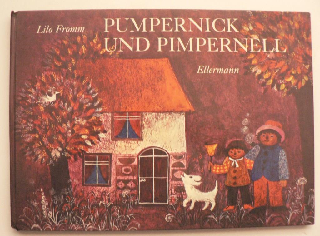 Lilo Fromm (Illust.) Pumpernick und Pimpernell 1. Auflage