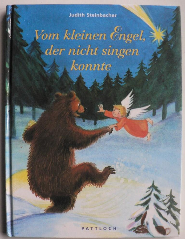 Steinbacher, Judith Vom kleinen Engel, der nicht singen konnte