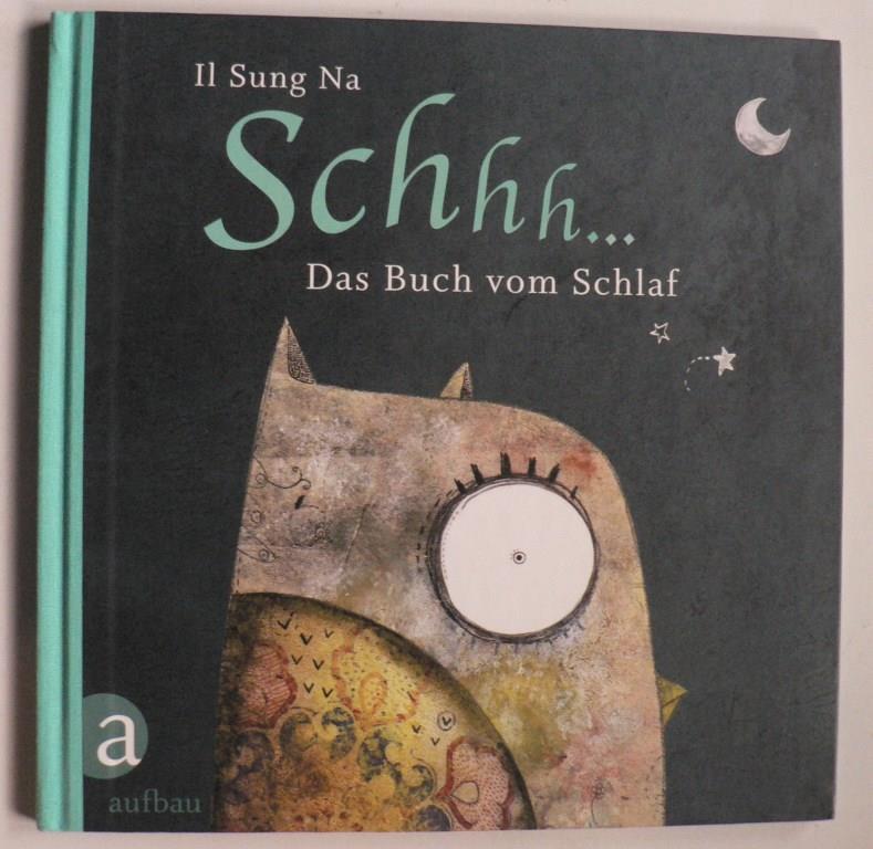 Schhh… - Das Buch vom Schlaf 2. Auflage