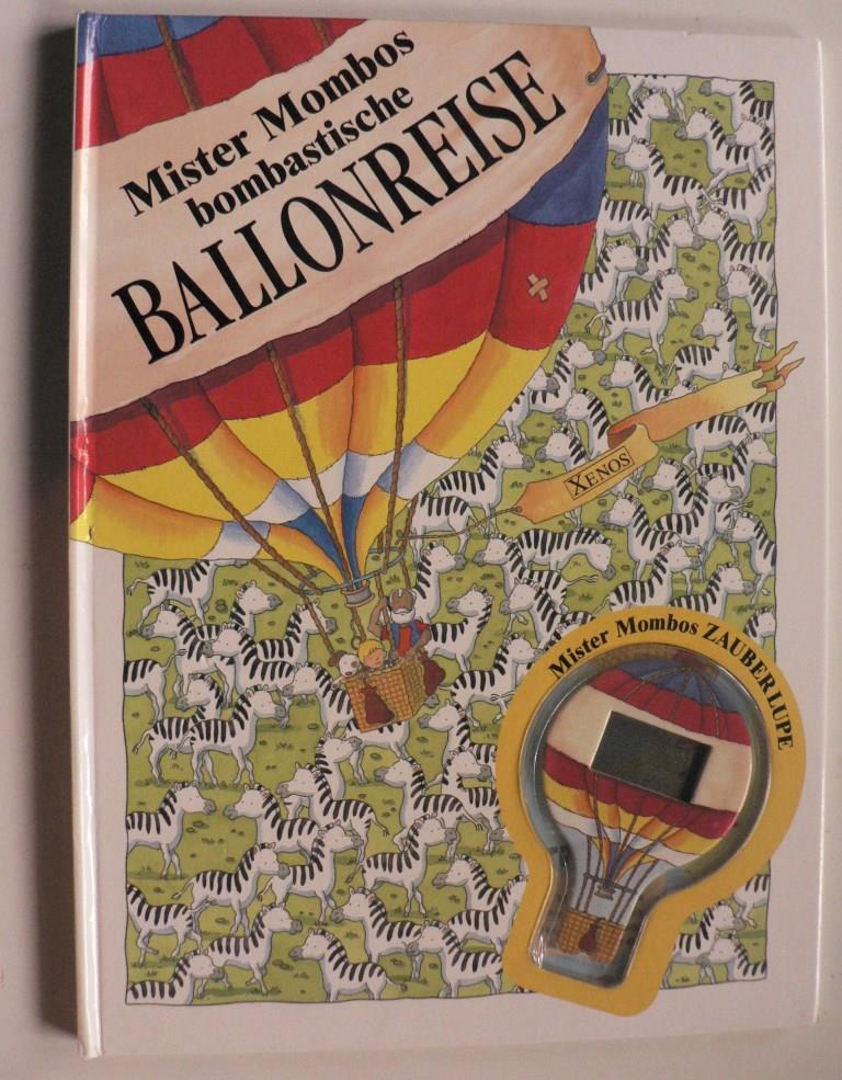 Mister Mombos bombastische Ballonreise