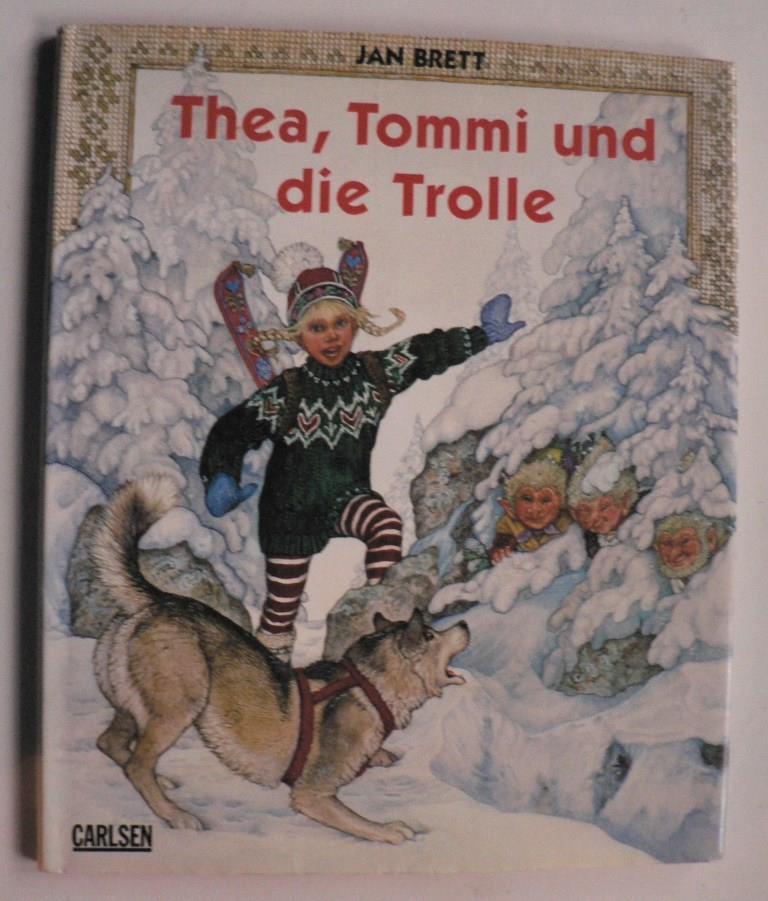 Brett, Jan/Artl, Inge M. (Übersetz.) Thea, Tommi und die Trolle