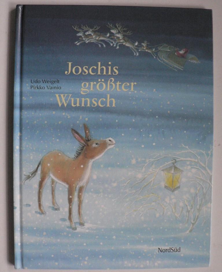 Weigelt, Udo/Vainio, Pirkko Joschis größter Wunsch
