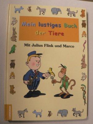 Mein lustiges Buch der Tiere. Mit Julius Flink und Marco