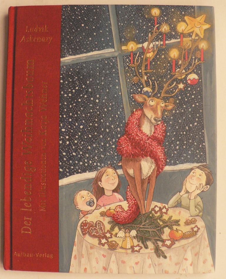 Der lebendige Weihnachtsbaum 1. Auflage
