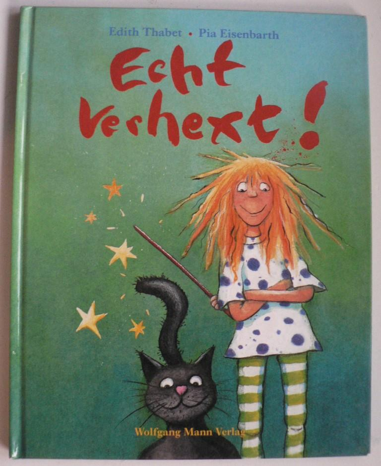 Thabet, Edith/Eisenbarth, Pia  Echt verhext