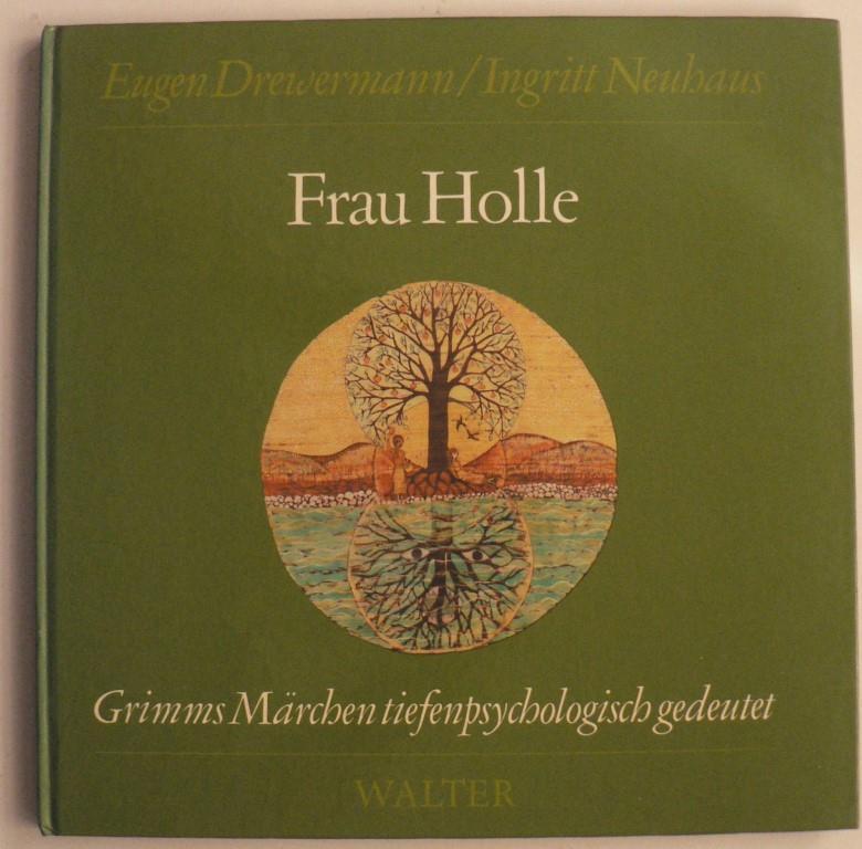 Drewermann, Eugen/Neuhaus, Ingritt Frau Holle 2. Auflage