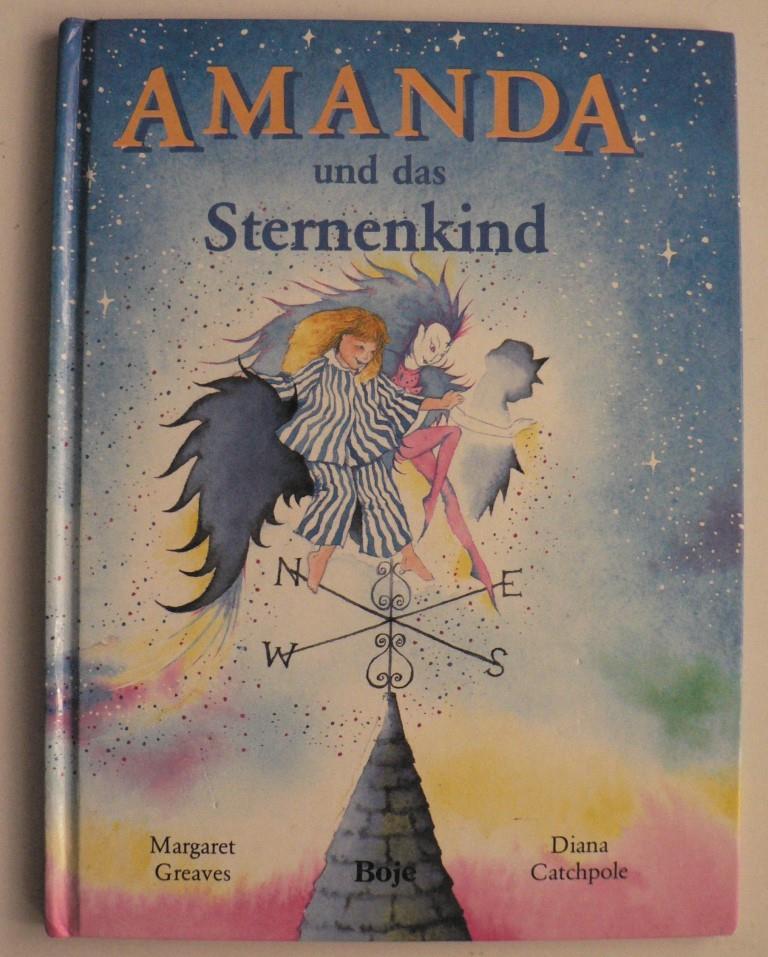 Amanda und das Sternenkind 1. Auflage