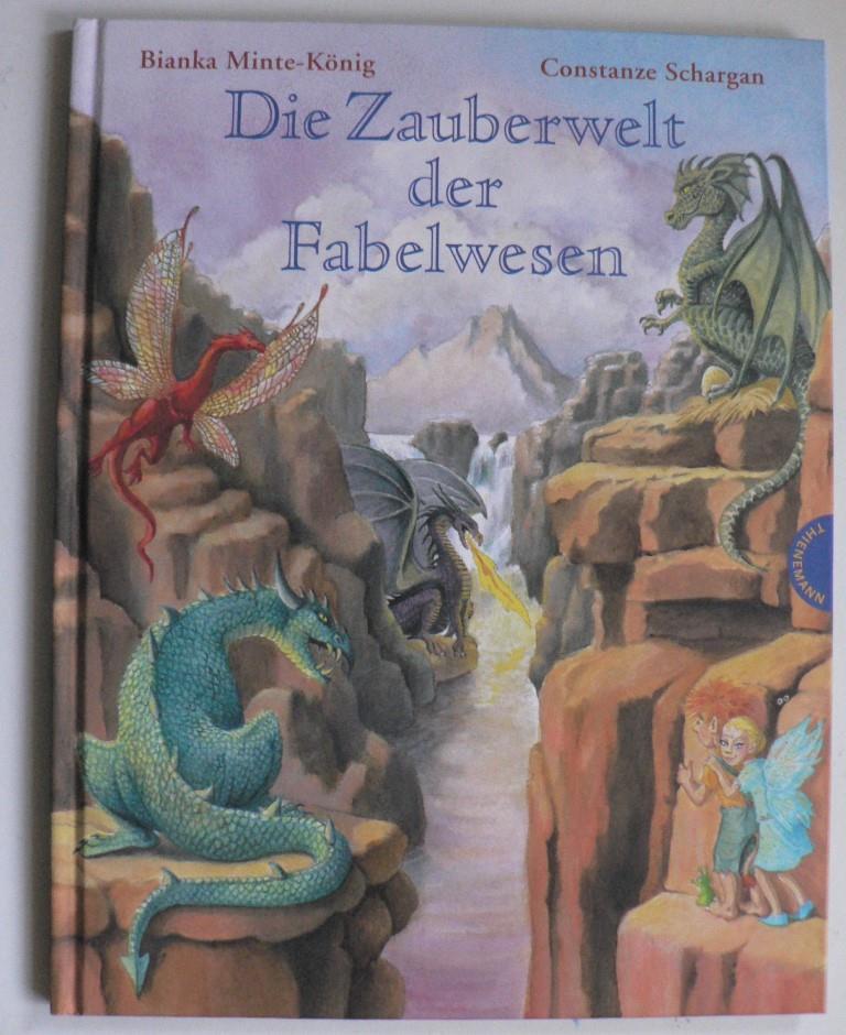 Die Zauberwelt der Fabelwesen 1. Auflage