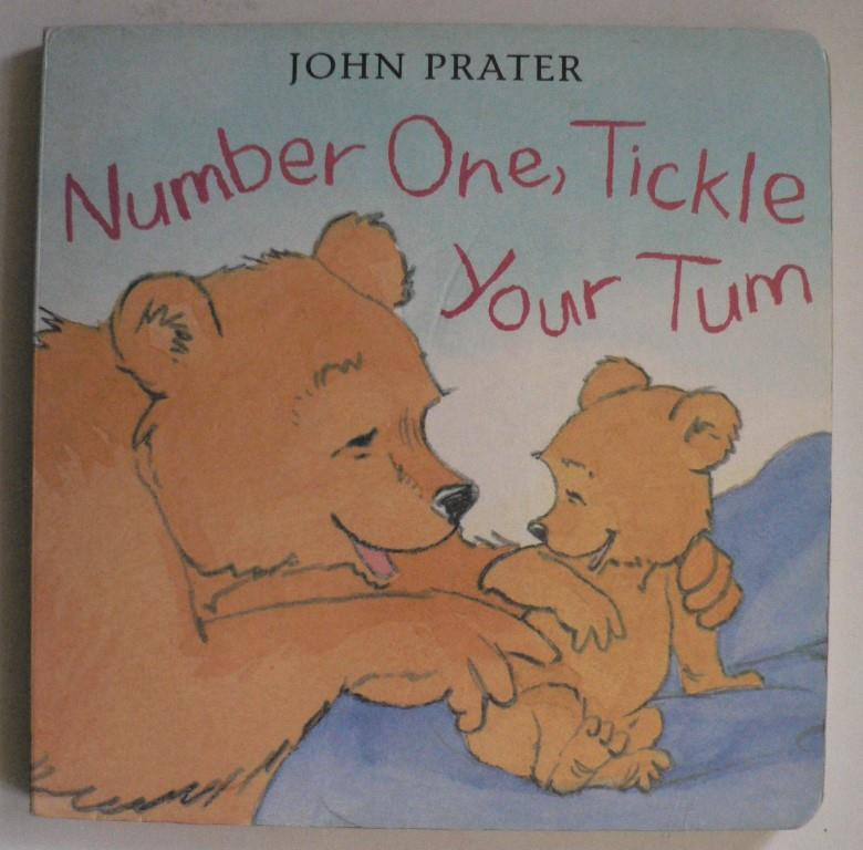 John Prater Number One, Tickle Your Tum (Baby Bear Books) 1. Auflage