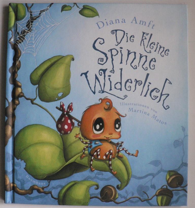 Amft, Diana/Matos, Martina Die kleine Spinne Widerlich - Band 1 9. Auflage
