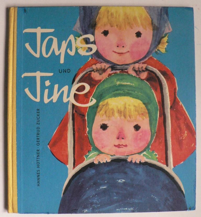 Hannes Hüttner/Gertrud Zucker Taps und Tine 2. Auflage