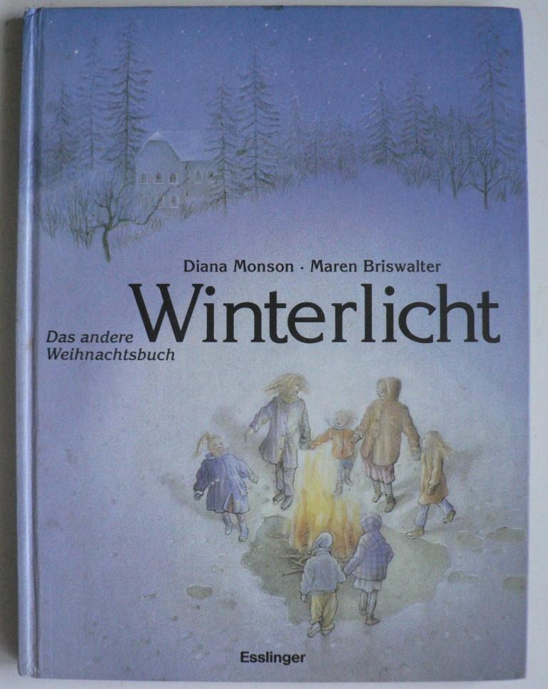 Monson, Diana/Briswalter, Maren Winterlicht. Das andere Weihnachtsbuch 3. Auflage