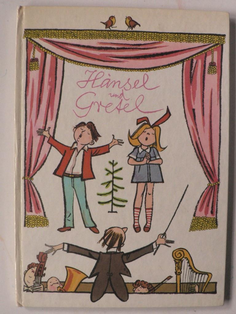 Hänsel und Gretel.  Eine illustrierte Geschichte für kleine und große Leute nach der gleichnamigen Märchenoper von Adelheid Wette und Engelbert Humperdinck